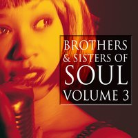 Brothers & Sisters of Soul Volume 3 — сборник