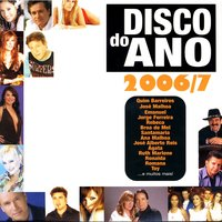 Disco Do Ano 2006/7 — сборник