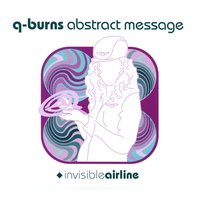 Invisible Airline — Q-Burns Abstract Message