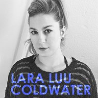 Cold Water — Lara Luu