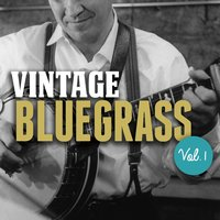Vintage Bluegrass, Vol. 1 — сборник