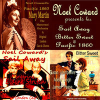 Noel Coward Presents His Sail Away, Bitter Sweet & Pacific 1860 — сборник