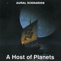 A Host of Planets Volume 2 — Aural Scenarios