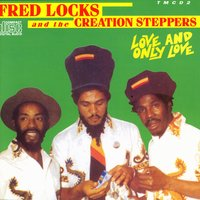 Love And Only Love — Fred Locks and the Creation Steppers, Smile Smile