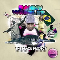 The Brazil Project — Danny Wheeler
