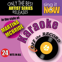 Karaoke - In The Style Of Martina McBride — Off the Record Karaoke