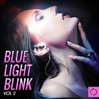 Blue Light Blink, Vol. 2 — сборник