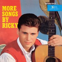 More Songs By Ricky / Rick Is 21 — Ricky Nelson