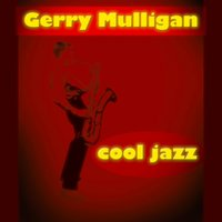 Cool Jazz — Gerry Mulligan