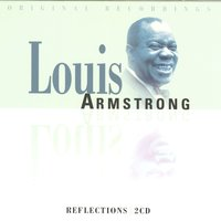 Reflections — Louis Armstrong