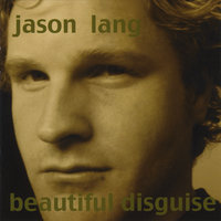 Beautiful Disguise — Jason Lang