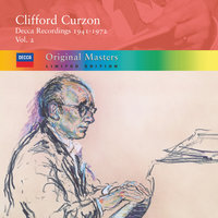 Clifford Curzon: Decca Recordings 1941-72, Vol.2 — Sir Clifford Curzon
