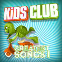 Kids Club - Greatest Songs Vol. 1 — The Studio Sound Ensemble
