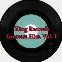 King Records Greatest Hits, Vol. 1 — сборник