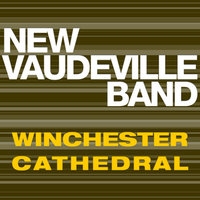 Winchester Cathedral — New Vaudeville Band