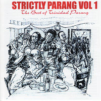 Strictly Parang - The Best of Trinidad Parang, Vol 1 — сборник