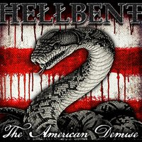 The American Demise — Hellbent