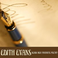 Edith Evans Reads Her Favorite Poetry — Edith Evans