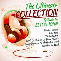 The Ultimate Collection-Tribute to Elton John — Dj in the Night