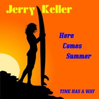 Here Comes Summer — Jerry Keller