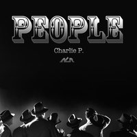 People — Charlie P.