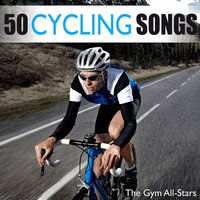 50 Cycling Songs (RPM) — The Gym All-Stars