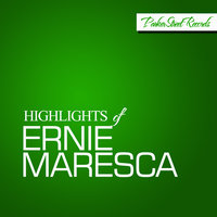 Highlights Of Ernie Maresca — Ernie Maresca