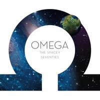 The Spacey Seventies — Omega