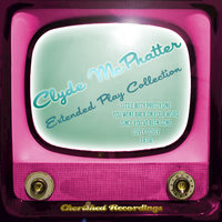 Clyde Mcphatter - The Extended Play Collection — Clyde McPhatter