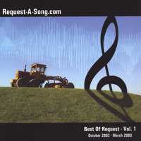 Best Of Request - Vol. 1 | October 2002 - March 2003 — Request-A-Song.com
