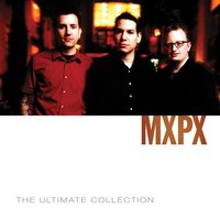 MxPx Ultimate Collection — Mxpx