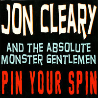 Pin Your Spin — Jon Cleary