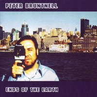 Ends of the Earth — Peter Bruntnell