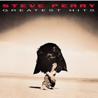 Greatest Hits — Steve Perry