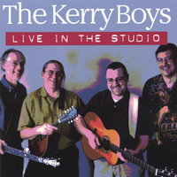 Live in the Studio — The Kerry Boys