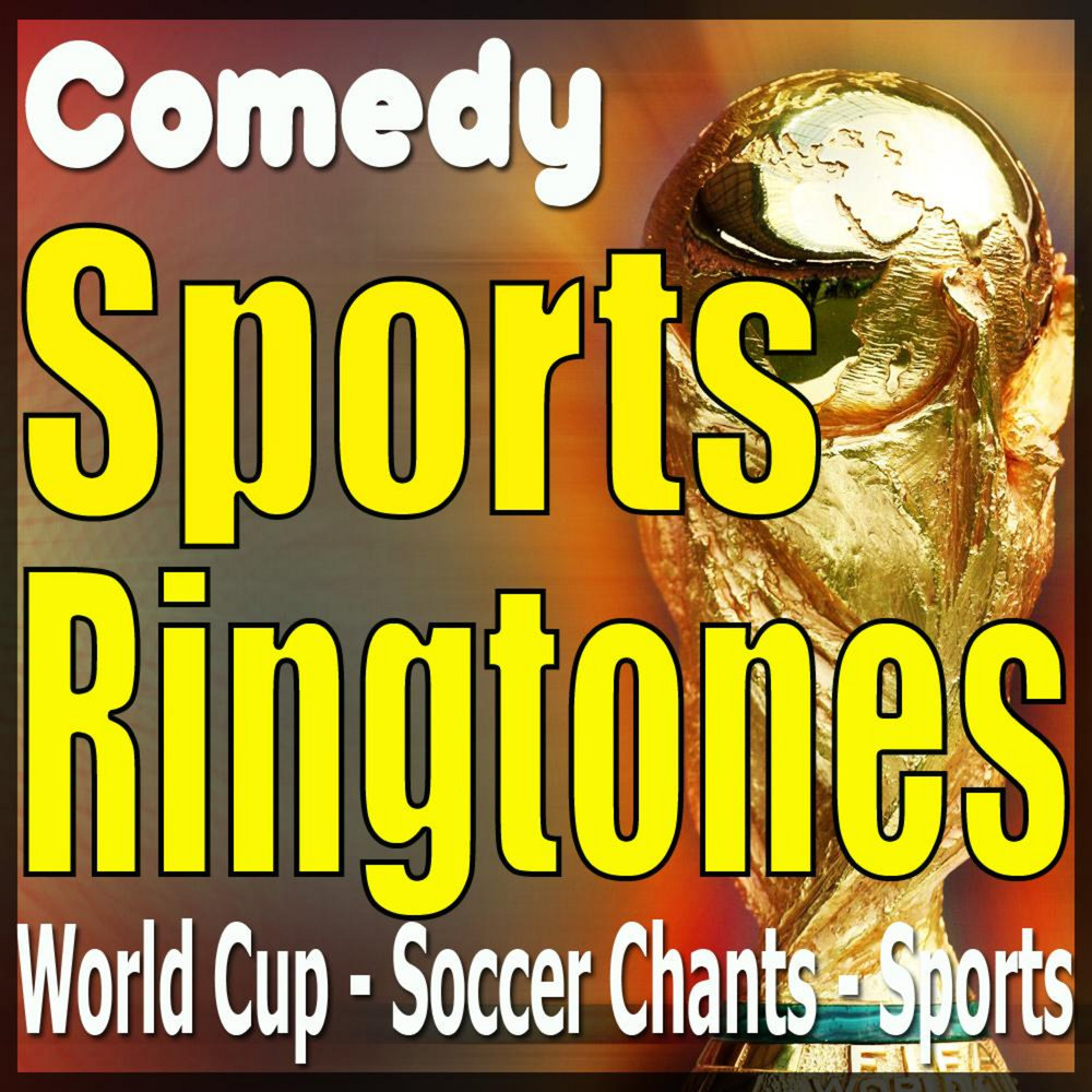Comedy RingTones, Soccer Chants, Sports Text Alerts, Alarms
