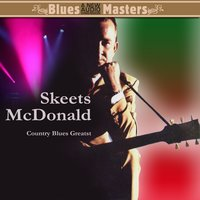 Country Blues Greats — Skeets McDonald