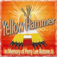 In Memory Of Perry Lee Botone Jr. — Yellow Hammer