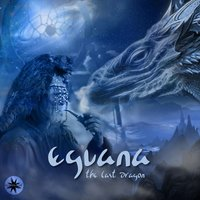 The Last Dragon — Eguana