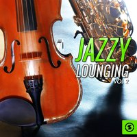 Jazzy Lounging, Vol. 2 — сборник