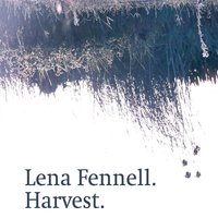 Harvest — Lena fennell