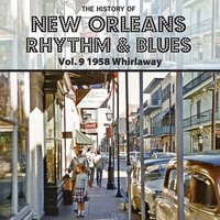 The History of New Orleans Rhythm & Blues, Vol. 9 — сборник