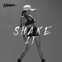 Shake It — Karmen