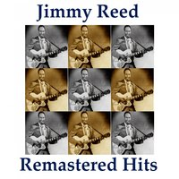 Remastered Hits — Jimmy Reed