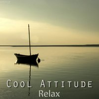 Cool Attitude: Relax — Coolness Trio