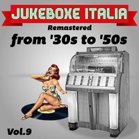 Jukeboxe Italia From '30s To '50s Vol. 9 — сборник
