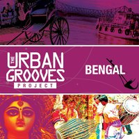 The Urban Grooves Project - Bengal — сборник