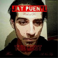 The Rest — Jay Puente
