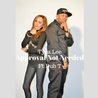 Approval Not Needed — Tyra Lee