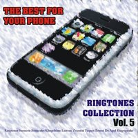 The Best for Your Phone: Ringtones Collection, Vol. 5 — сборник